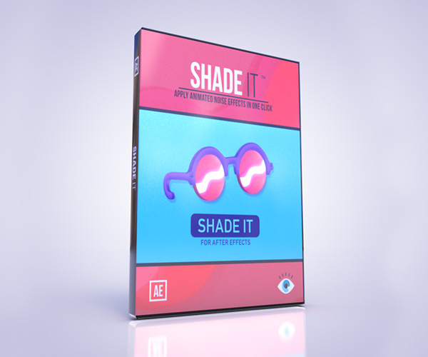 Shade It™ for After Effects